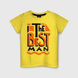 Детская футболка The best man