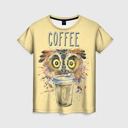 Футболка женская Owls like coffee цвета 3D-принт — фото 1